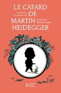 Yan Marchand - Le Cafard de Martin Heidegger.