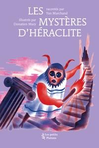 Yan Marchand - Les mystères d'Héraclite.