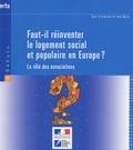 Yan Maury - Faut-il réinventer le logement social et populaire en Europe? - Le rôle des associations.