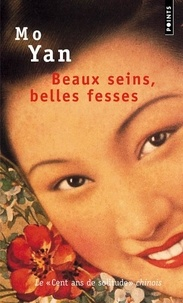Yan Mo - Beaux seins, belles fesses - Les enfants de la famille Shangguan.