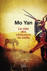 Yan Mo - Le clan des chiqueurs de paille.