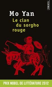 Yan Mo - Le clan du sorgho rouge.