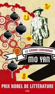 Yan Mo - Le grand chambard.