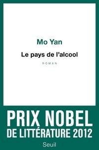 Yan Mo - Le pays de l'alcool.