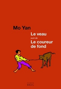 Yan Mo - Le veau suivi de Le coureur de fond.