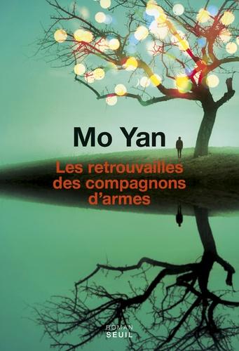 Yan Mo - Les retrouvailles des compagnons d'armes.