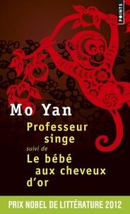 Professeur singe suivi de Le bébé aux cheveux dor.pdf