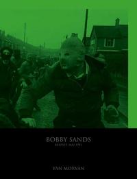 Yan Morvan - Bobby Sands - Belfast, mai 1981.