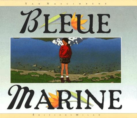 Yan Nascimbene - Bleue marine.