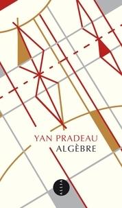 Yan Pradeau - Algèbre - Eléments de la vie d'Alexandre Grothendieck.