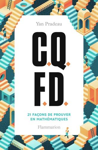 C.Q.F.D.. 21 façons de prouver en mathématiques