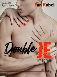 Yan Robel - Double Je - Intégrale.