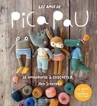 Yan Schenkel - Les amis de Pica Pau - 20 amigurumis à crocheter.