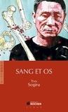 Yan Sogiru - Sang et os.