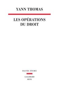 Yan Thomas - Les opérations du droit.