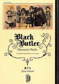 Yana Toboso - Black Butler  : Character guide - Ce diable de majordome et sa troupe.