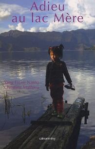 Yang Namu Erche et Christine Mathieu - Adieu au lac mère.