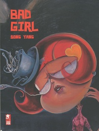 Yang Song - Bad Girl.