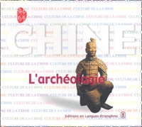 Yang Yang et Zhao Gushan - L'archéologie.