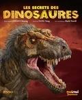 Yang Yang et Chuang Zhao - Les secrets des dinosaures.
