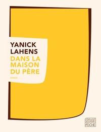 Yanick Lahens - Dans la maison du père.