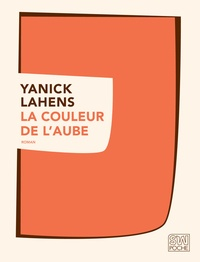 Yanick Lahens - La couleur de l'aube.