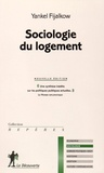 Yankel Fijalkow - Sociologie du logement.