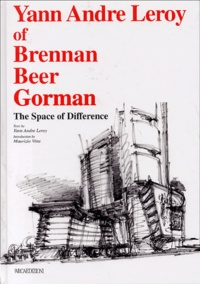 Yann-André Leroy et Maurizio Vitta - Yann Andre Leroy of Brennan Beer Gorman - The Space of Difference.