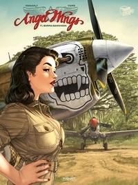 Yann et Romain Hugault - Angel Wings Tome 1 : Burma banshees.
