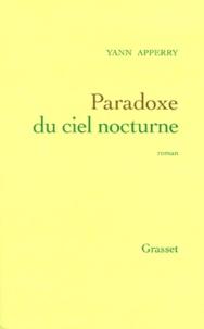 Yann Apperry - Paradoxe du ciel nocturne.