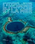Yann Arthus-Bertrand et Brian Skerry - L'homme et la mer.