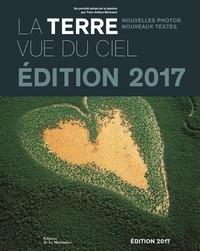Yann Arthus-Bertrand et Philippe Bihouix - La Terre vue du ciel : un portrait aérien de la planète.