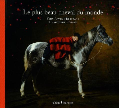 Cheval Le Plus Beau Du Monde