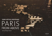 Yann Arthus-Bertrand et Philippe Trétiack - Paris from above.
