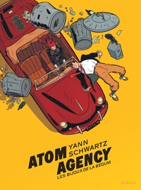 Yann et Olivier Schwartz - Atom Agency Tome 1 : Les bijoux de la Begum.