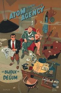 Yann et Olivier Schwartz - Atom Agency Tome 1 : Les bijoux de la Bégum.