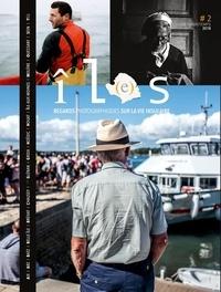 Yann Audic et Simon Cohen - Revue îL(e)s, tome 2 - Regards photographiques sur la vie insulaire. 2017.