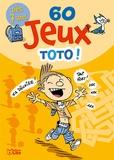 Yann Autret - 60 jeux Toto !.