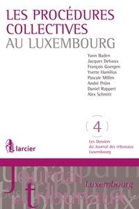 Yann Baden et Jacques Delvaux - Les procédures collectives au Luxembourg.