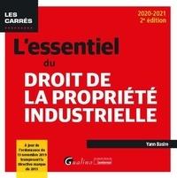 Yann Basire - L'essentiel du droit de la propriété industrielle.