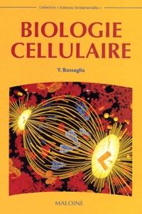 Yann Bassaglia - Biologie cellulaire.