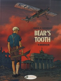 Yann et Alain Henriet - Bear's tooth Tome 3 : Werner.