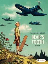 Yann et Alain Henriet - Bear's tooth Vol. 1 : Max.