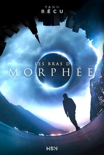 Yann Bécu - Les bras de Morphée.