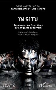 Livre téléchargement ipad In Situ  - Repousser les frontières de l'enquête de terrain - Préface de Sylvain Ferez - Postface de Loïc Wacquant