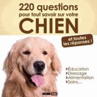 Alixetmika.fr 220 questions pour tout savoir sur votre chien - Et toutes les réponses! Image