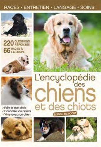 Lencyclopédie Des Chiens Et Des Chiots