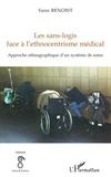 Yann Benoist - Les sans-logis face à l'ethnocentrisme médical - Approche ethnographique d'un système de soins.