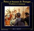 Yann-Ber Kemener - Bières et brasseurs de Bretagne - Tradition et renouveau.