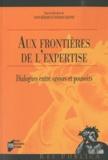 Yann Bérard et Renaud Crespin - Aux frontières de l'expertise - Dialogues entre savoirs et pouvoirs.